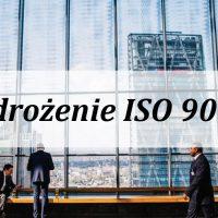 ISO 9001 i założenie standardu
